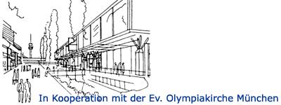In Kooperation mit der Evangelischen Olympiakirche München